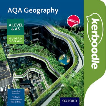 AQA Geography A Level  AS Human Geography Kerboodle Resources and Assessment