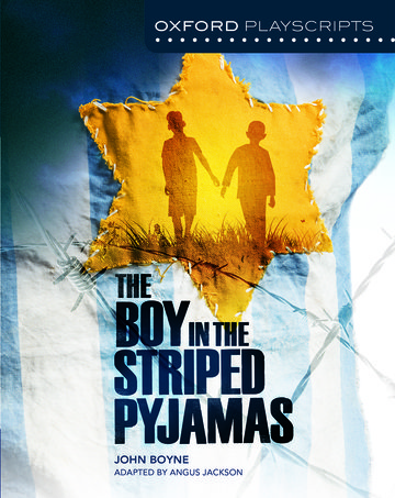 Oxford Playscripts: The Boy in the Striped Pyjamas