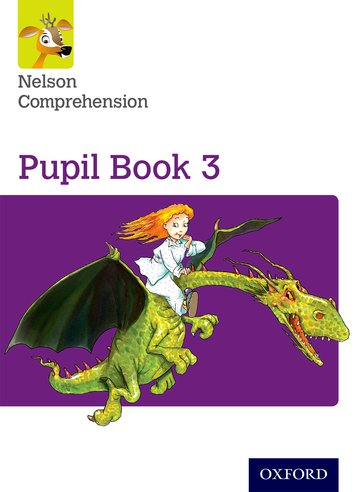 Nelson Comprehension: Year 3/Primary 4: Pupil Book 3 (Pack of 15)