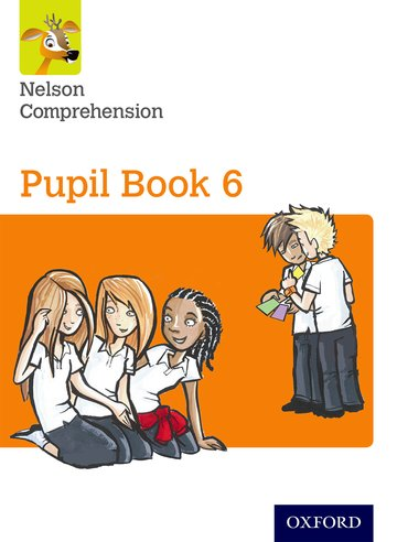 Nelson Comprehension: Year 6/Primary 7: Pupil Book 6 (Pack of 15)