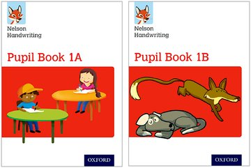 Nelson Handwriting: Year 1/Primary 2: Pupil Book 1A and 1B Pack of 30