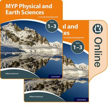 MYP Physical and Earth Sciences: a Concept Based Approach