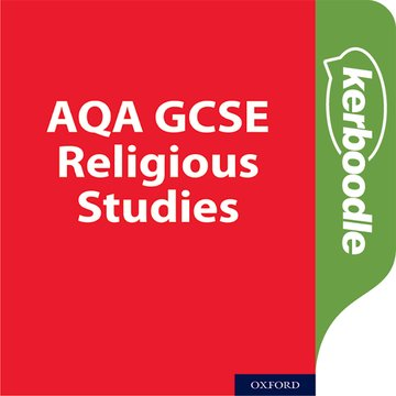 GCSE Religious Studies for AQA A: Exam Practice and Revision Kerboodle