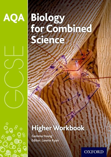 AQA GCSE Biology for Combined Science (Trilogy) Workbook: Higher