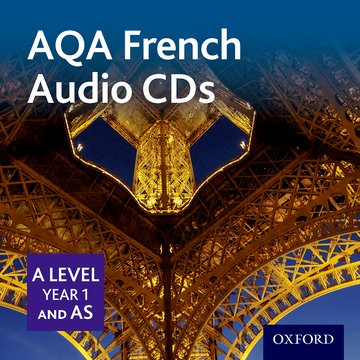 AQA A Level Year 1 and AS French Audio CD Pack
