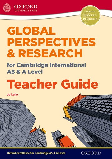 Global Perspectives for Cambridge International AS  A Level Teacher Guide