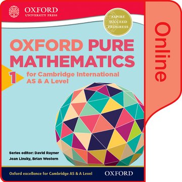 Mathematics for Cambridge International AS and A Level: Pure Mathematics 1 for Cambridge AS  A Level Online Student Book