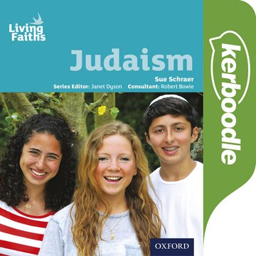 Living Faiths Judaism Kerboodle: Lessons, Resources and Assessment