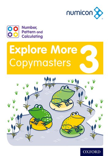 Numicon: Number, Pattern and Calculating 3 Explore More Copymasters