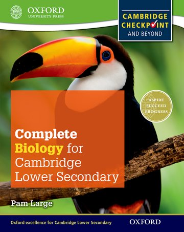 Complete Biology for Cambridge Lower Secondary: Oxford