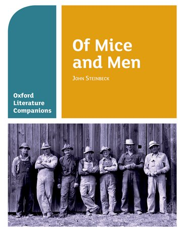 Oxford Literature Companions: Of Mice and Men