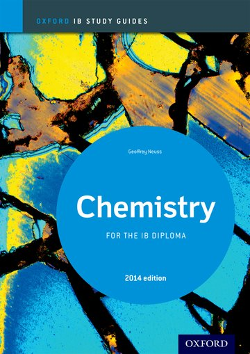 Oxford IB Study Guides: Chemistry for the IB Diploma: Oxford