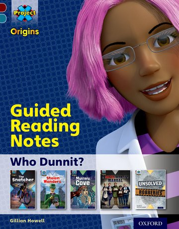 Project X Origins: Dark Red Book Band, Oxford Level 18: Who Dunnit?: Guided reading notes
