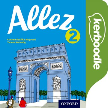 Allez: Kerboodle: Resources, Lessons  Assessment 2