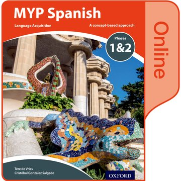 MYP Spanish Language Acquisition Phases 12 Online Student Book
