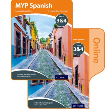MYP Spanish Language Acquisition Print and Online Student Book Pack Phases 3  4