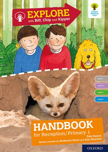 Oxford Reading Tree Explore with Biff, Chip and Kipper: Levels 1 to 3: Reception/P1 Handbook