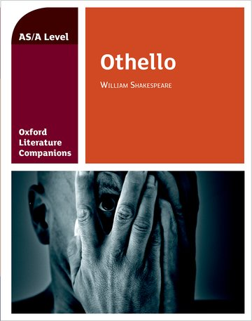 Oxford Literature Companions: Othello