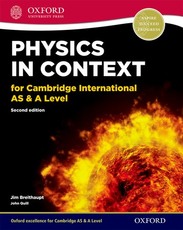 Physics in Context for Cambridge International AS  A Level