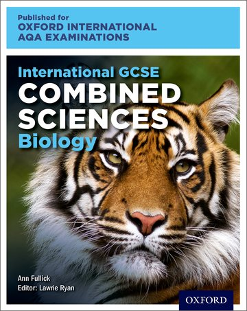 Oxford International AQA Examinations: International GCSE Combined Sciences Biology