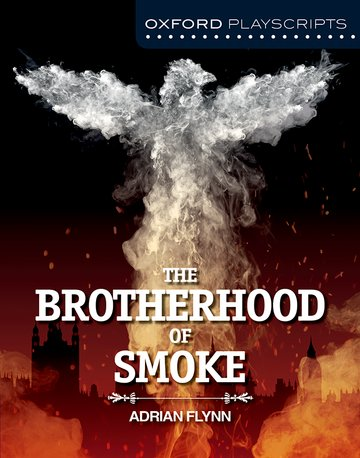 Oxford Playscripts: The Brotherhood of Smoke