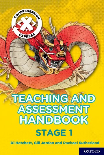 Project X <i>Comprehension Express</i>: Stage 1 Teaching  Assessment Handbook