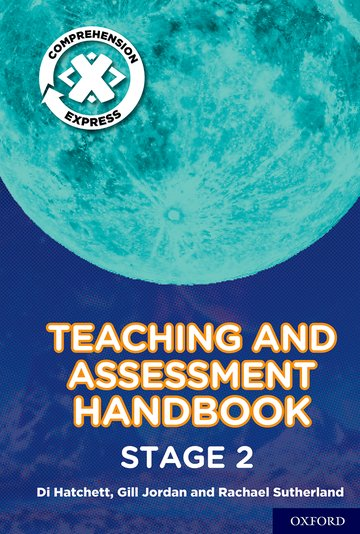 Project X <i>Comprehension Express</i>: Stage 2 Teaching  Assessment Handbook