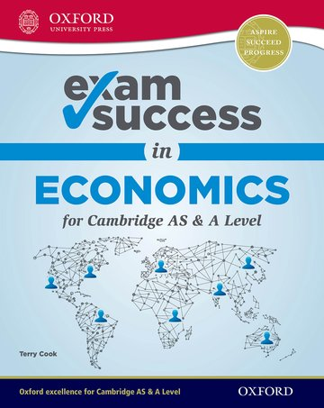 Exam Success in Economics for Cambridge AS  A Level (First Edition)
