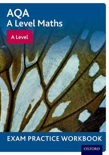 AQA A Level Maths: A Level Exam Practice Workbook (Pack of 10)