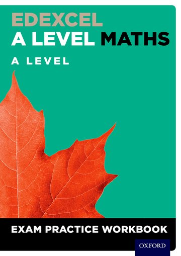 Edexcel A Level Maths: A Level Exam Practice Workbook