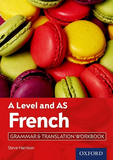 A Level French: A Level and AS: Grammar  Translation Workbook