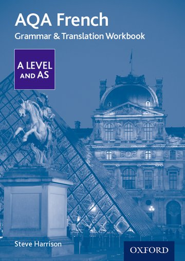 AQA French A Level and AS Grammar  Translation Workbook