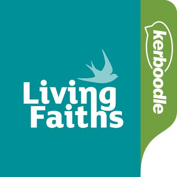 Living Faiths Kerboodle: Lessons, Resources and Assessment for six faiths