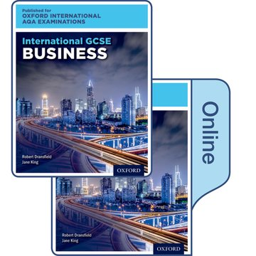 International GCSE Business for Oxford International AQA Examinations