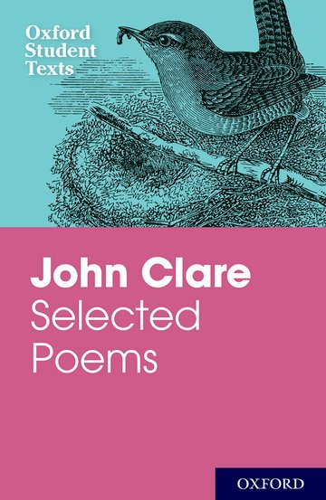 Oxford Student Texts: John Clare