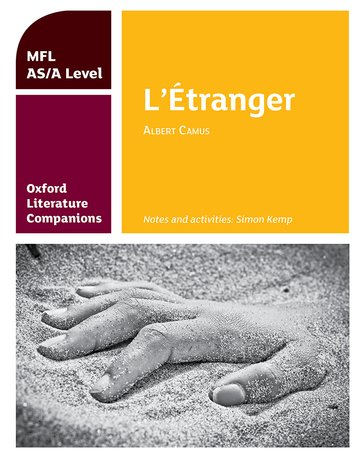 Oxford Literature Companions: L'tranger: study guide for AS/A Level French set text
