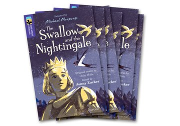 Oxford Reading Tree TreeTops Greatest Stories: Oxford Level 11: The Swallow and the Nightingale Pack 6
