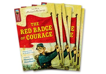 Oxford Reading Tree TreeTops Greatest Stories: Oxford Level 15: The Red Badge of Courage Pack 6
