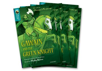 Oxford Reading Tree TreeTops Greatest Stories: Oxford Level 16: Gawain and the Green Knight Pack 6