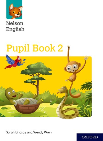 Nelson English: Year 2/Primary 3: Pupil Book 2