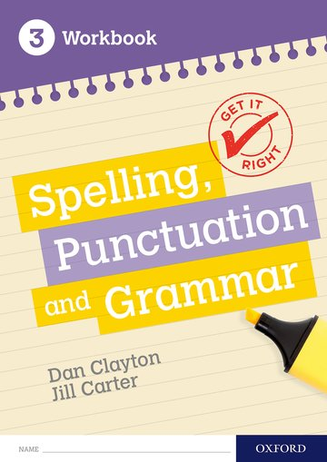 Get It Right: KS3; 11-14: Spelling, Punctuation and Grammar Workbook 3