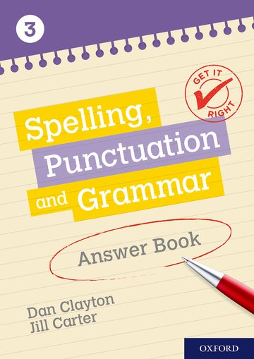 Get It Right: KS3; 11-14: Spelling, Punctuation and Grammar Answer Book 3