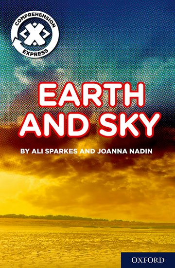 Project X <i>Comprehension Express</i>: Stage 1: Earth and Sky Pack of 6