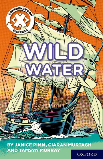 Project X <i>Comprehension Express</i>: Stage 2: Wild Water
