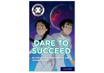 Project X <i>Comprehension Express</i>: Stage 3: Dare to Succeed