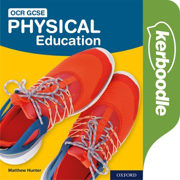 OCR GCSE Physical Education: Kerboodle Student Book