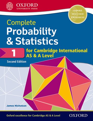 Complete Probability  Statistics 1 for Cambridge International AS  A Level