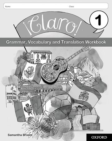 Claro! 1 Grammar Vocabulary and Translation Workbook (Pack of 8)
