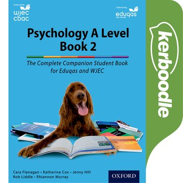The Complete Companions for WJEC and Eduqas: Year 2 A Level Psychology Kerboodle Book