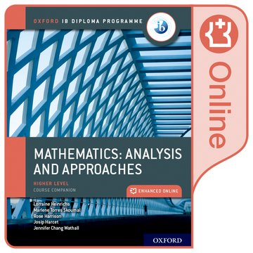 Oxford IB Diploma Programme: IB Mathematics: analysis and approaches Higher Level Online Course Book